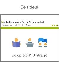 Beispiele-Johannes Wentzel-Medienkompetenz für die Bildungsarbeit