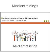 Medientrainings-Johannes Wentzel-Medienkompetenz für die Bildungsarbeit