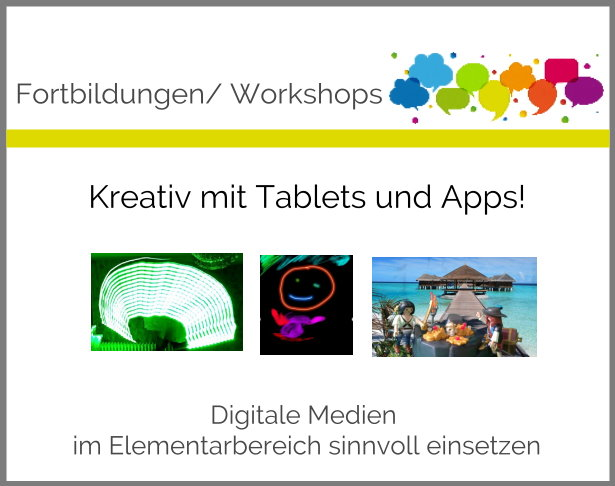 Kreativ mit Tablets udn Apps in der Kita