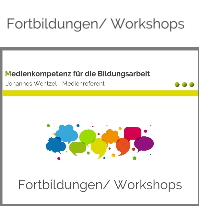 Fortbildungen und Workshops-Johannes Wentzel-Medienkompetenz für die Bildungsarbeit